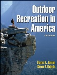 Outdoor Recreation in America, 6th Ed.